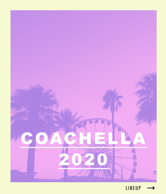 See the Coachella lineup!